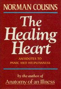 image of The Healing Heart.   Antidotes To Panic And Helplessness