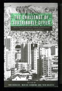 image of The Challenge of Sustainable Cities: Neoliberalism and Urban Strategies in Developing Countries