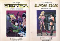 Eric Stanton's Blunder Broad: A Comix Serial / The Art of Stanton: Master of Bizarre, Book One (2...