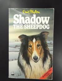 Shadow The Sheepdog Jan 01 1984 Blyton Enid By