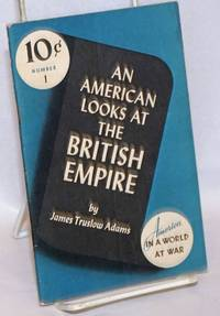 An American Looks at the British Empire