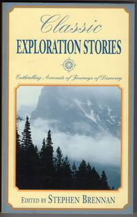 image of Classic Exploration Stories: Enthralling Accounts of Journeys of Discovery