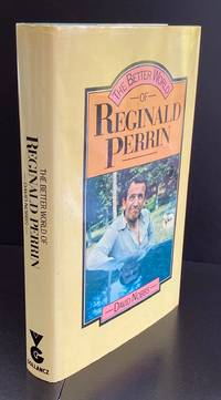 The Better World Of Reginald Perrin : Signed by The Author And The Actor Leonard Rossiter