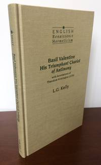 Basil Valentine, His Triumphant Chariot of Antimony with Annotations of Theodore Kirkringius...