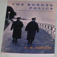 The Border Police:  One Hundred and Twenty Five Years of Policing in Windsor