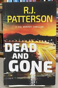 Dead and Gone (A Cal Murphy Thriller) (Volume 6)
