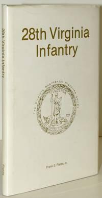 28TH VIRGINIA INFANTRY (VIRGINIA REGIMENTAL HISTORIES)
