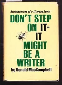 image of Don't Step on it - it Might be a Writer _ Reminiscences of a Litery Agent