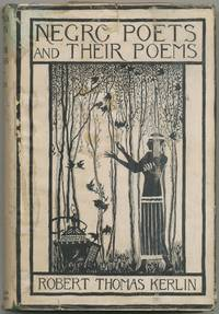 Negro Poets and Their Poems by  Robert Thomas KERLIN - Hardcover - 1935 - from Between the Covers- Rare Books, Inc. ABAA (SKU: 424645)