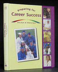 Preparing for Career Success: Student Edition