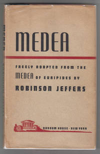 Medea: Freely Adapted from the Medea of Euripides