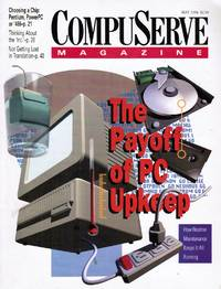 image of Compuserve Magazine: May 1994 The Payoff of PC Upkeep (Featured)