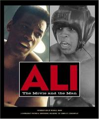 Ali: The Movie and the Man (Newmarket Pictorial Moviebooks (Hardcover))