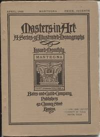 Masters In Art, A Series Of Illustrated Monographs, April 1905, Mantegna  Part 64, Volume 6