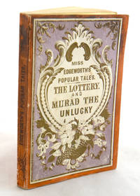 The Lottery and Murad the Unlucky. Miss Edgeworth's Popular Tales by Maria Edgeworth - Paperback - 1860 - from E C Books and Biblio.com