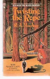 image of Twisting the Rope -by R A MacAvoy --a signed Copy