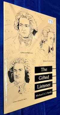 The Gifted Listener by Michael A. J. Sardo - Paperback - 2003 - from Books Galore LLC and Biblio.com