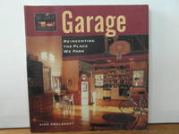 Garage. Reinventing the Place We Park