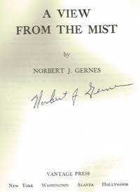 A View From The Mist by Norbert J. Gernes - Signed First Edition - 1975 - from KyMusicJunky and Biblio.com