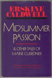 Midsummer Passion & Other Tales of Maine Cussedness