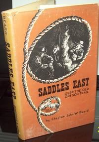 Saddles East ; Horseback Over the Old Oregon Trail