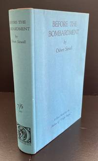 Before The Bombardment : Inscribed By The Author To Somerset Maugham In The Year of Publication