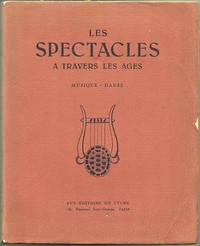 LES SPECTACLES: A Travers Les Ages; Musique, Danse