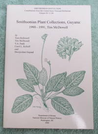 Smithsonian Plant Collections, Guyana : 1990-1991, Tim McDowell