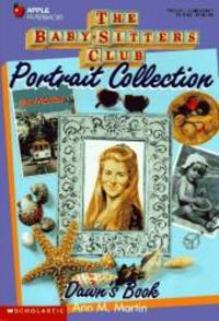 Dawn's Book (Baby-Sitters Club Portrait Collection) by Ann M. Martin - 1995-05-04 - from Books Express and Biblio.com