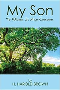 My Son: To Whom It May Concern (SIGNED)