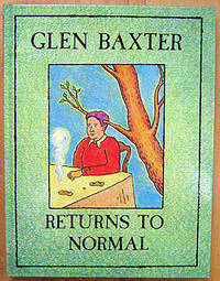 Glen Baxter Returns to Normal