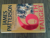 The 6th Target by james patterson - first - 2007 - from Need new Teeth and Biblio.com