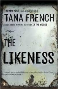 The Likeness by French, Tana - 2009-05-26