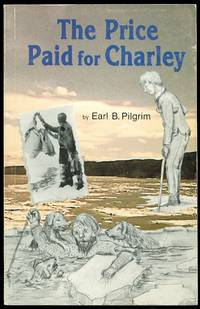 image of THE PRICE PAID FOR CHARLEY.