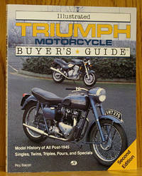 Illustrated Triumph Motorcycle Buyer's Guide, Second Edition