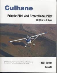Culhane Private Pilot and Recreational Pilot: Written Test Book