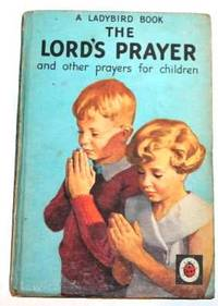 The Lord's Prayer and other prayers for children