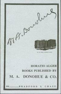 Horatio Alger Books: Published by M. A. Donohue & Co. by Chase, Bradford S - 1994