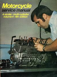 image of Motorcycle Service Manual - 4-Stroke Multi  Cylinder Models Fourth Edition Volume 4