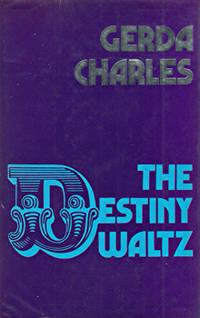 THE DESTINY WALTZ.