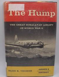 image of The Hump: The Great Military Airlift of World War II