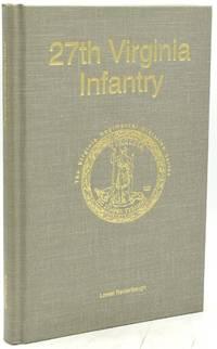 27TH VIRGINIA INFANTRY (The Virginia Regimental Histories Series)