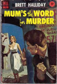 Mum's the Word for Murder  (Also released as: Mum's the Word for Murder (as by Asa Baker).)