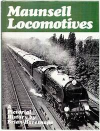 Maunsell Locomotives: a Pictorial History
