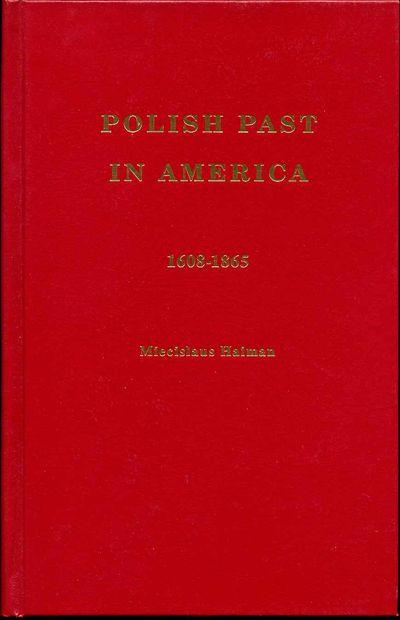 Chicago, IL: Polish Museum of America, 1991. Book. Near fine condition. Hardcover. Reprint edition. ...