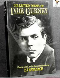 image of Collected Poems of Ivor Gurney: Chosen, Edited, and with an Introduction by P.J. Kavanagh