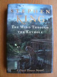 The Wind Through the Keyhole by  Stephen King - First edition first printing - 2012 - from Scene of the Crime Books, IOBA (SKU: 18720)