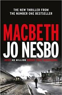 Nesbo, Jo | Macbeth | Signed First Edition UK Copy