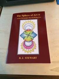 image of The Sphere of Art II. Aesch Mezareph: The Purifying Fire. Spiritual Alchemy and New Qabalah for the 21st Century