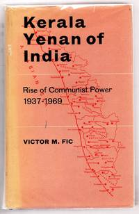 Kerala Yenan of India. Rise of Communist Power: 1937-1969